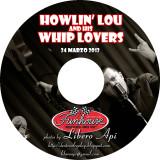 HOWLIN' LOU AND HIS WHIP LOVERS @ Fun House Tattoo Club - 24/03/2012