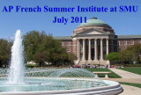 2011 - AP French Summer Institute at SMU