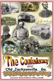 AVID READERS PUBLISHING GROUP'S 2012 BOOK OF THE MONTH!  The Confederacy and Old Jacksonville, Ga.