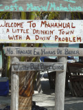 A $3 cab ride took me to Mahahual, which has great dive, scuba and snorkel opportunities.