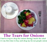 SALAD ~ The tears for purple onions