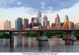 034  Philadelphia Skyline Over The Bridge.JPG