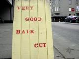 Very Good Hair Cut