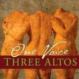 Three Altos One Voice Release