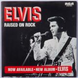 Elvis Presley, Raised On Rock