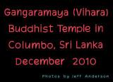 Gangaramaya (Vihara) Buddhist Temple in Columbo, Sri Lanka (12/2010)