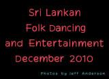 Sri Lanka Folk Dancing and Entertainment (December 2010)