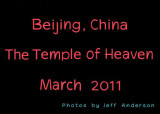 Beijing, China - The Temple of Heaven (March 2011)
