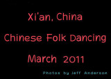 Xi'an, China - Chinese Folk Dancing (March 2011)