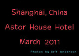 Shanghai, China - Astor Place Hotel (March 2011)