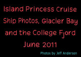 Island Princess Cruise Ship Photos, Glacier Bay and the College Fjord (June 2011)