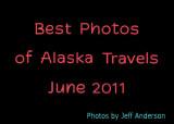 Best Photos of Alaska Travels (June 2011)