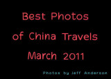 Best Photos of China Travels (March 2011)