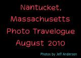 Nantucket, Massachusetts (August 2010)