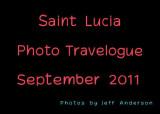 Saint Lucia Photo Travelogue (September 2011)