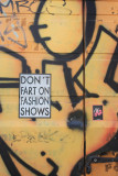 Don't Fart on Fashion Shows