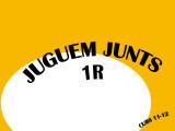 JUGUEM  JUNTS -1R