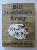 Bill Mauldin's Army (1951) (inscribed with original colored drawing)