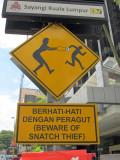 Beware of Snatch Thief, KL