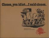 Clones, you idiot . . . I said clones (1979) (inscribed with original drawing)