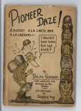Pioneer Daze (1930) (inscribed with original drawing)
