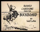 Rodeo Cartoons from the Buckboard (1989) (inscribed with original drawing)