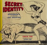 Secret Identity (2009) (inscribed)