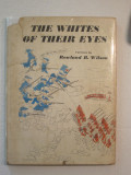 The Whites of Their Eyes (1962) (signed)