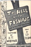 To Hell With Fishing (1945) (inscribed with original drawing)