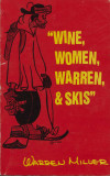 Wine, Women, Warren, and Skis (1988) (signed)