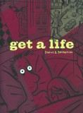 Get a Life (2006) (signed with original drawing)