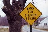 Watch For Children In Roadway (South Hadley, MA)