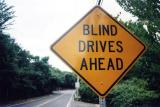 Blind Drives Ahead (Dennis, MA)