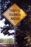 Traffic Islands Ahead (Jefferson, TX)