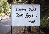 Please Check Your Brakes (Mussourie)
