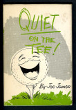 Quiet on the Tee (1963) (inscribed with original drawing)