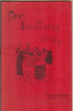 For Indians Only (1971) (signed)