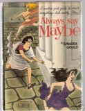 Always Say Maybe (1960) (illustrated by Taylor)