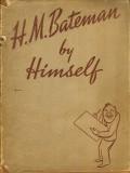HM Bateman By Himself (1937)