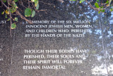 In Memory of the Six Million Innocent Jewish Men, Women, and Children Who Perished By The Hands of the Nazis