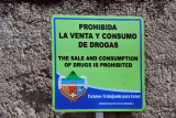 Trying to break its reputation - warning that the sale and consumption of drugs is prohibited in San Pedro