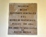 Palacio De Los Capitanes Generales Del Reyno De Coathemala Durante 231 Años