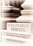 E Pluribus Kinko's
