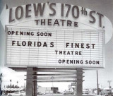 1960's - the Loew's 170th Street Theatre on A1A in Sunny Isles