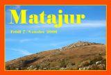 MATAJUR  (Friuli)   7 / 8  ottobre 2006
