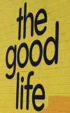 the good life Pier 40 Sign