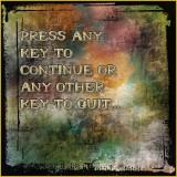 Press Any...
