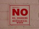 NO oil chg / Mech. work