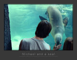 Michael  and a Seal