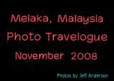 Melaka, Malaysia November 30, 2008